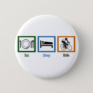 Eat Sleep Ride (Cyclists) 6 Cm Round Badge