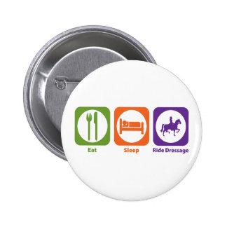 Eat Sleep Ride Dressage Pinback Buttons