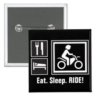 Eat Sleep RIDE Pin