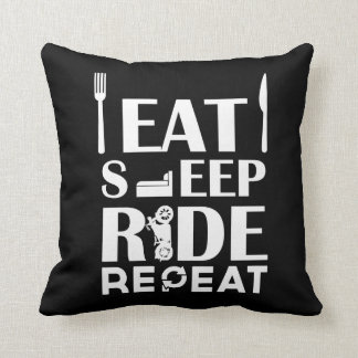 Eat, Sleep, Ride, Repeat Cushions