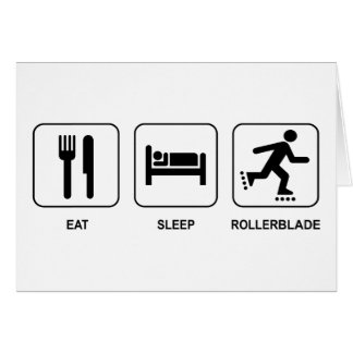 Eat Sleep Rollerblade Card