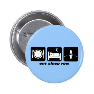 eat sleep row 6 cm round badge