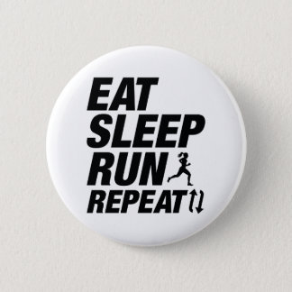 Eat Sleep Run Repeat 6 Cm Round Badge
