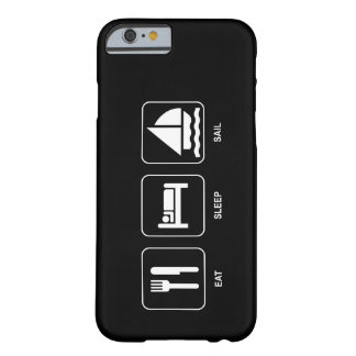 Eat Sleep Sail Barely There iPhone 6 Case