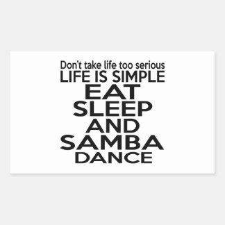 EAT SLEEP SAMBA RECTANGULAR STICKER