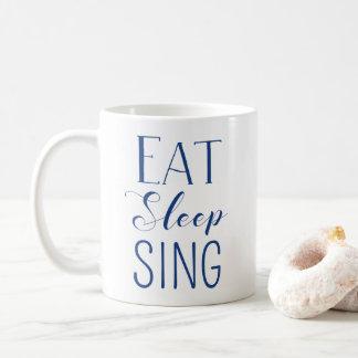 Eat, Sleep, Sing Mug