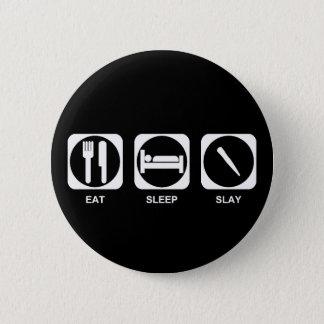Eat Sleep Slay Color Customizable 6 Cm Round Badge