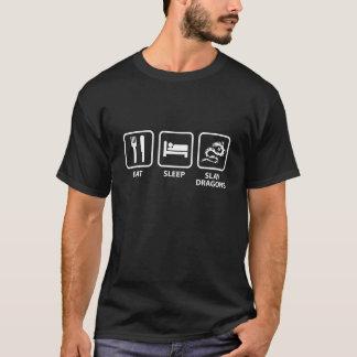 Eat Sleep Slay Dragons T-Shirt
