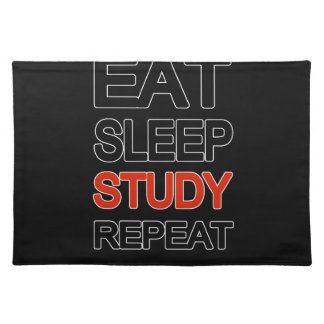 Eat sleep study repeat placemat