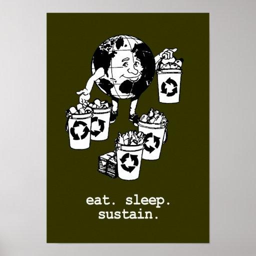 EAT. SLEEP. SUSTAIN. POSTER