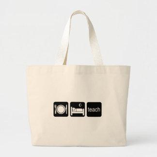 Eat sleep teach canvas bags