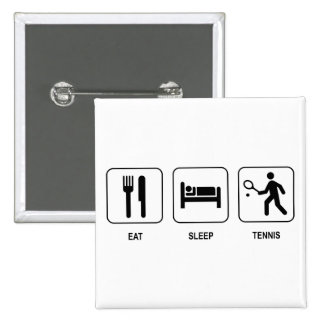 Eat Sleep Tennis Button