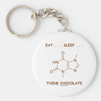 Eat ... Sleep ... Think Chocolate (Theobromine) Basic Round Button Key Ring