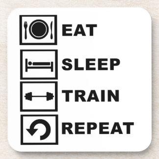 Eat, sleep, train, repeat. coaster
