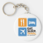 Eat Sleep Travel Key Chains