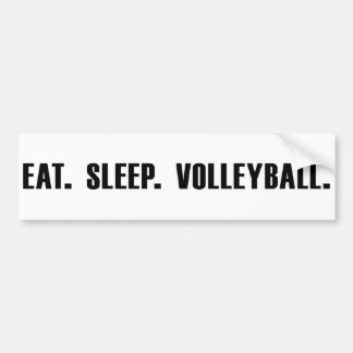 Eat. Sleep. Volleyball. Bumper Sticker