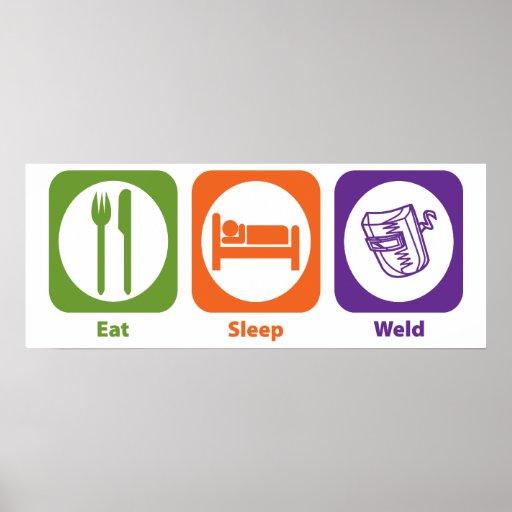 Eat Sleep Weld Print