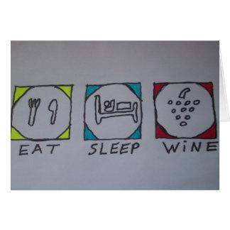 eat,sleep,wine card