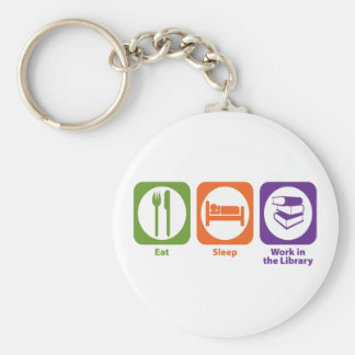 Eat Sleep Work in the Library Key Ring