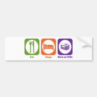 Eat Sleep Work on HVAC Bumper Sticker