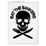 eat the bankers Skull and Bones Greeting Card