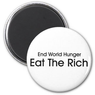 Eat The Rich 6 Cm Round Magnet