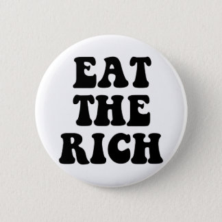 Eat The Rich Occupy Wall Street 6 Cm Round Badge