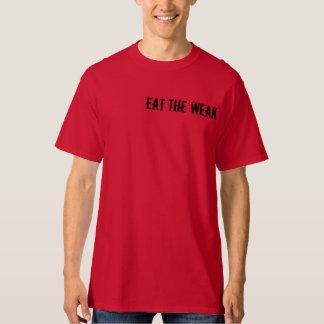Eat The Weak shirt