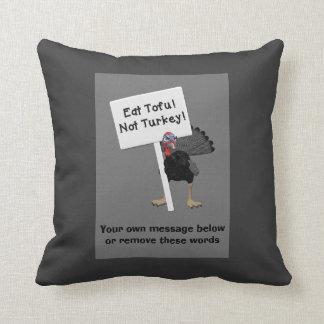 Eat Tofu! Not Turkey! Funny Angry Turkey Throw Pillow