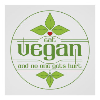 Eat Vegan and No One Gets Hurt Poster
