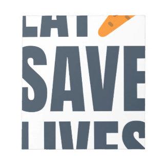 Eat Vegan - Save Lives Notepad