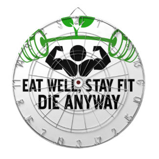 eat well, stay fit die anyway, lifting fitness dartboard