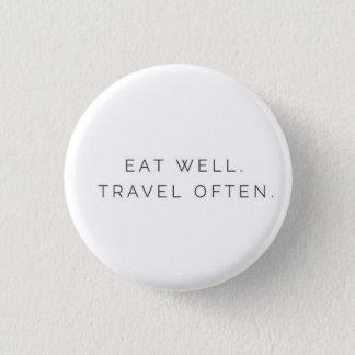 Eat Well Travel Often 3 Cm Round Badge