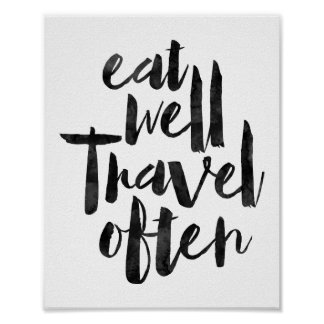 Eat Well Travel Often Poster
