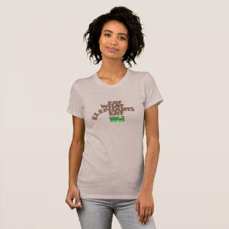 EAT WHAT ELEPHANTS EAT. GO VEGAN. T-Shirt
