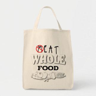 Eat Whole Food Tote