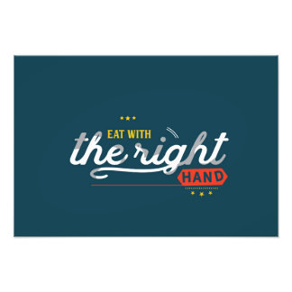 eat with the right hand photo print