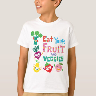 Eat Your Fruit & Veggies - Kid's t shirt