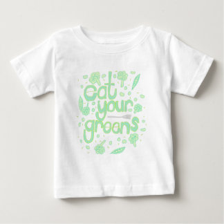 eat your greens baby T-Shirt