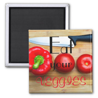Eat your veggies magnet