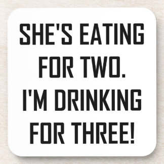 Eating For Two Drinking For Three Coaster