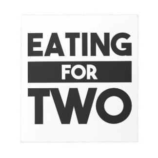 Eating for Two Notepads