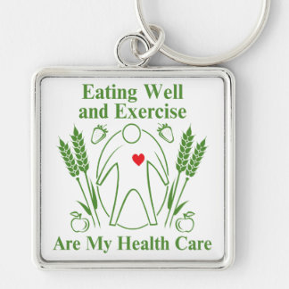 Eating Well and Exercise are My Health Care Key Chains