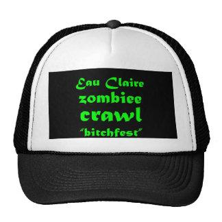 """Eau Claire Zombiee Crawl """"bitchfest"""" HAT"""