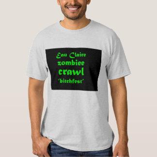 "Eau Claire Zombiee Crawl ""bitchfest"" Tee Shirt"