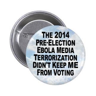 Ebola Media Terror _ Round Button