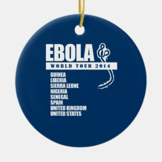 EBOLA WORLD TOUR 2014 ROUND CERAMIC DECORATION