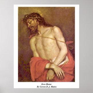 Ecce Homo By Cerezo D. J. Mateo Posters