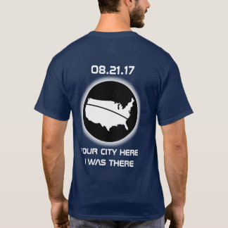 Eclipse - I WAS THERE - Your City 08.21.17 T-Shirt