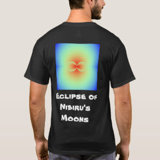 Eclipse of the Nibiru's Moons T-Shirt